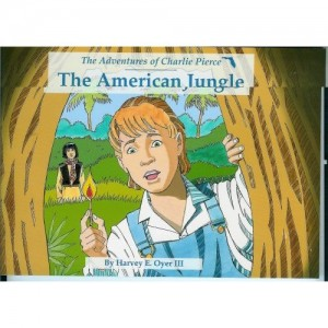 The Adventures of Charlie Pierce: The American Jungle